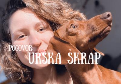 Urška Škrap – pasja varuška